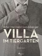 Artur Hermann Landsberger: Villa im Tiergarten ★★★★