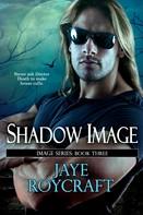 Jaye Roycraft: Shadow Image