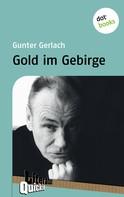 Gunter Gerlach: Gold im Gebirge - Literatur-Quickie ★★★★