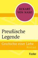 Eckart von Naso: Preußische Legende