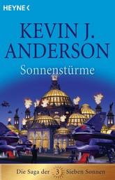 Sonnenstürme - Die Saga der Sieben Sonnen 3 - Roman