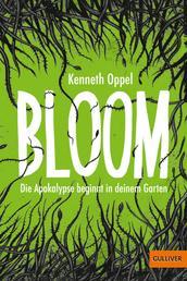 Bloom - Die Apokalypse beginnt in deinem Garten