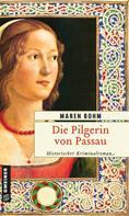 Maren Bohm: Die Pilgerin von Passau ★★★★