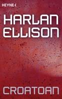 Harlan Ellison: Croatoan