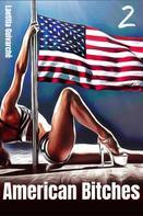 Laetitia Guivarché: American Bitches 2