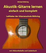 Akustik-Gitarre lernen - komplett und einfach