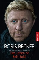 Boris Becker: Das Leben ist kein Spiel ★★★★