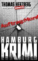 Thomas Herzberg: Auftrag: Mord - Wegners schwerste Fälle (9. Teil) ★★★★