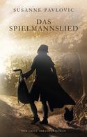 Susanne Pavlovic: Das Spielmannslied ★★★★★