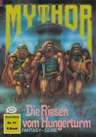 Horst Hoffmann: Mythor 61: Die Riesen vom Hungerturm