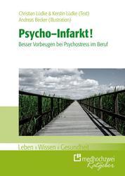 Psycho-Infarkt - Besser vorbeugen bei Psycho-Stress im Beruf