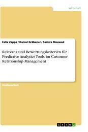 Relevanz und Bewertungskriterien für Predictive Analytics Tools im Customer Relationship Management