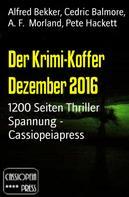 Alfred Bekker: Der Krimi-Koffer Dezember 2016 ★★★★