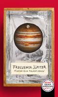 Martha Riva Palacio Obón: Frecuencia Júpiter
