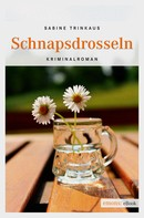 Sabine Trinkaus: Schnapsdrosseln ★★★