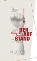 Franco »Bifo« Berardi: Der Aufstand