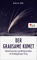 Andreas Bähr: Der grausame Komet ★★★★