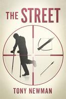 Tony Newman: The Street