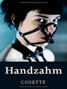 Cosette: Handzahm