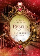 Mirjam H. Hüberli: Rebell ★★★★★