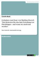 """Carolin Buck: Gedanken zum Essay von Matthias Hoesch """"Drei Kriterien für eine faire Verteilung von Flüchtlingen - und wann sie irrelevant werden"""""""
