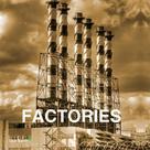 Victoria Charles: Factories
