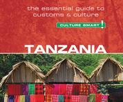 Tanzania - Culture Smart! - The Essential Guide to Customs & Culture (Unabridged)