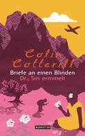 Colin Cotterill: Briefe an einen Blinden ★★★★