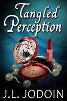J.L. Jodoin: Tangled Perception