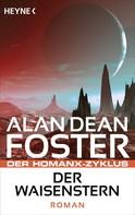 Alan Dean Foster: Der Waisenstern ★★★★★