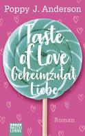 Poppy J. Anderson: Taste of Love - Geheimzutat Liebe ★★★★