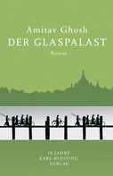 Amitav Ghosh: Der Glaspalast ★★★★★