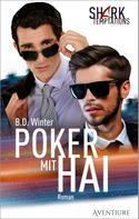 B.D. Winter: Poker mit Hai