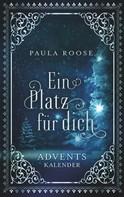Paula Roose: Ein Platz für dich ★★★★★