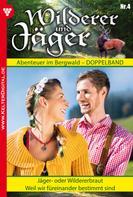 Anne Altenried: Wilderer und Jäger 4 – Heimatroman
