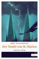 Jobst Schlennstedt: Der Teufel von St. Marien ★★★★