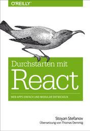 Durchstarten mit React - Web-Apps einfach und modular entwickeln