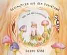 Beate Kidd: Geschichten aus dem Funkelwald - Nillo und der Leuchtsirup ★★★★