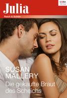 Susan Mallery: Die gekaufte Braut des Scheichs ★★★★