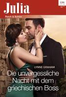 Lynne Graham: Die unvergessliche Nacht mit dem griechischen Boss ★★★★