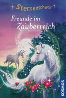 Linda Chapman: Sternenschweif, 6, Freunde im Zauberreich ★★★★