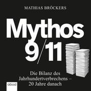 Mythos 9/11 - Die Bilanz des Jahrhundertverbrechens - 20 Jahre danach