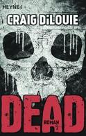 Craig DiLouie: Dead ★★★★