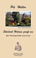 Pit Heller: Sherlock Holmes greift ein