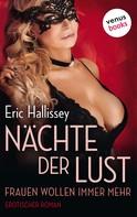 Eric Hallissey: Nächte der Lust - Frauen wollen immer mehr ★★★