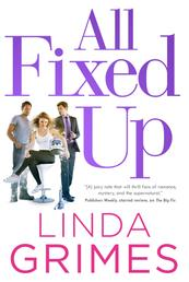 All Fixed Up - A Novel