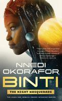 Nnedi Okorafor: Binti: The Night Masquerade