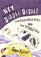 Sam Foster: Hey Diddle-Diddle