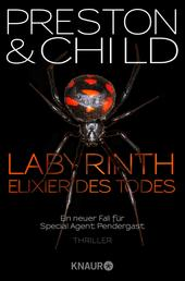Labyrinth - Elixier des Todes - Ein neuer Fall für Special Agent Pendergast
