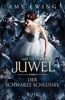 Amy Ewing: Das Juwel – Der Schwarze Schlüssel ★★★★★